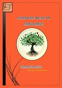 Marquee Health Magazine - May 2021 Edition